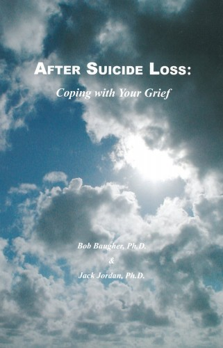 After Suicide Loss Coping with your Grief